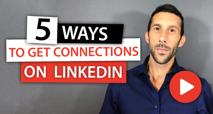5 Ways to Get More Connections on LinkedIn