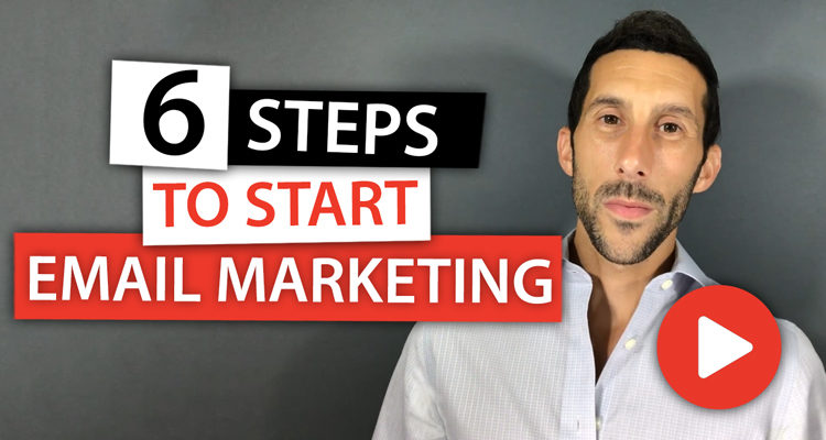 6 Easy Steps to Start Email Marketing